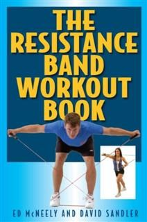 Resistance Band Workout Book, Ed Mcneely
