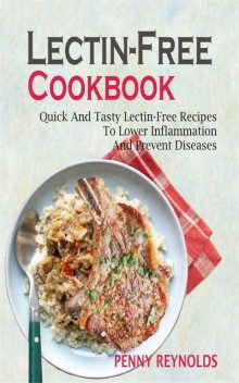 Lectin-Free Cookbook, Penny Reynolds
