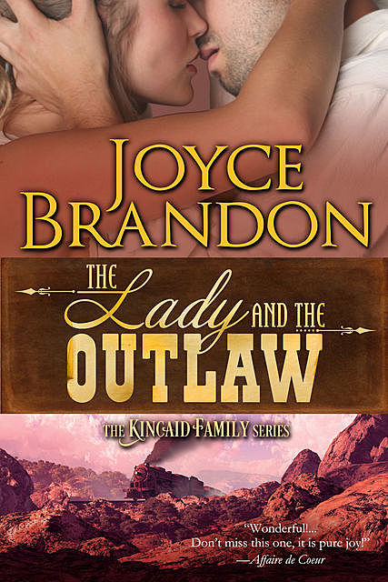 The Lady and the Outlaw, Joyce Brandon