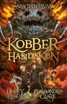 Magisterium 2: Kobberhandsken, Cassandra Clare, Holly Black