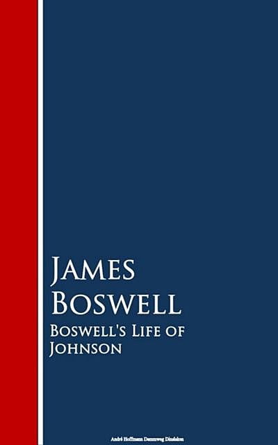 Boswell's Life of Johnson / Abridged and edited, with an introduction by Charles Grosvenor Osgood, James Boswell