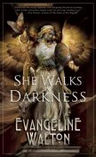 She Walks in Darkness, Evangeline Walton