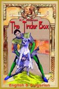 The Tinder Box: English & Bulgarian, Hans Christian Andersen