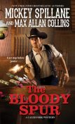 The Bloody Spur, Mickey Spillane, Max Allan Collins