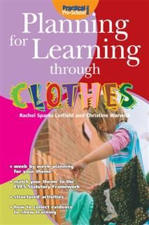Planning for Learning through Clothes, Rachel Sparks Linfield