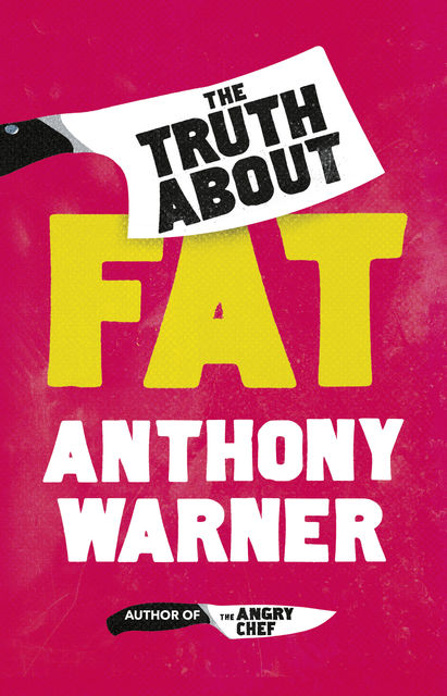 Truth About Fat, Anthony Warner