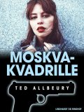 Moskva-kvadrille, Ted Allbeury