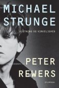 Michael Strunge, Peter Rewers