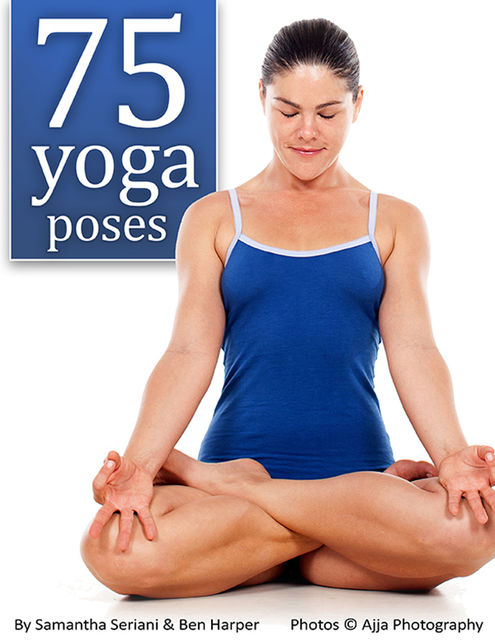 75 Yoga Poses, Sammy Seriani