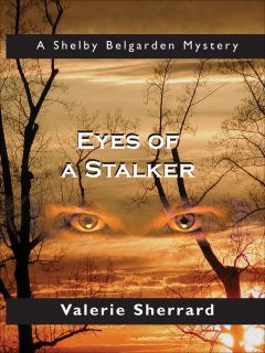 Eyes of a Stalker, Valerie Sherrard
