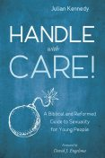 Handle With Care, Julian Kennedy