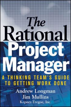 The Rational Project Manager, A. Longman, Jim Mullins