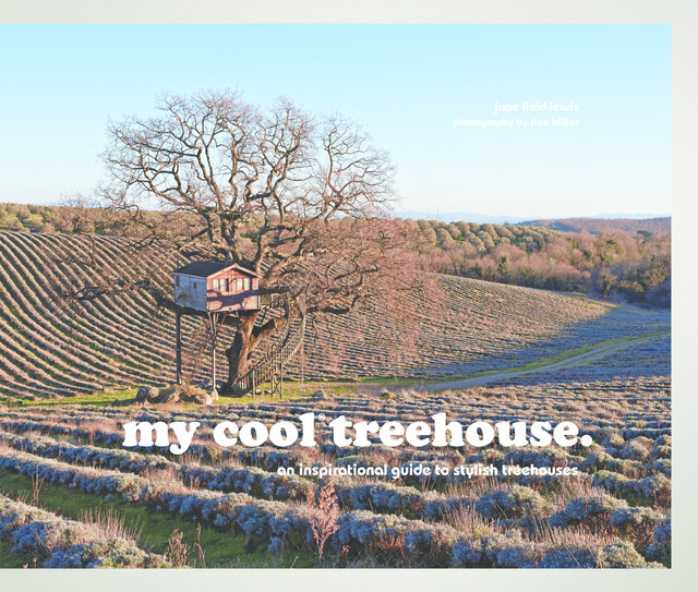 my cool treehouse, Jane Field-Lewis