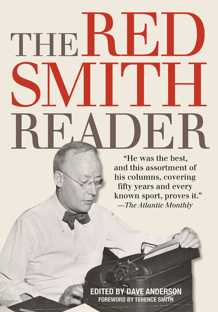 The Red Smith Reader, Dave Anderson