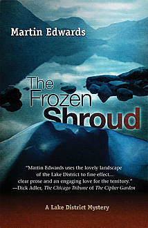 The Frozen Shroud, Martin Edwards