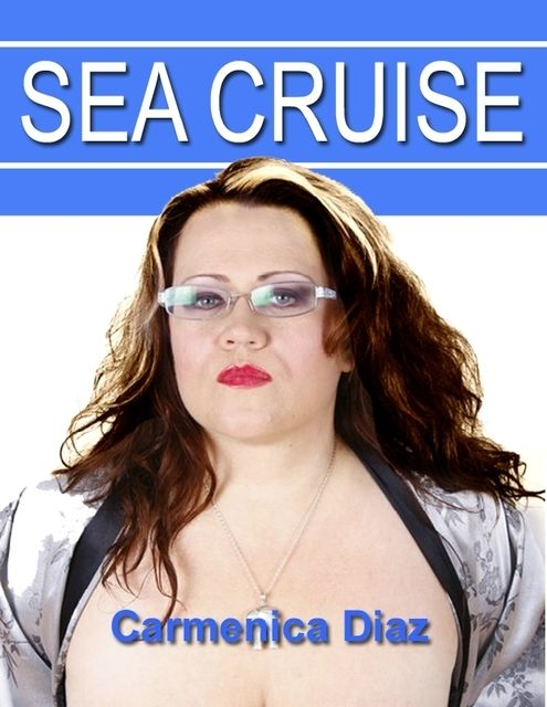 Sea Cruise, Carmenica Diaz