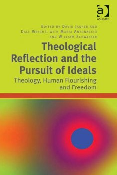 Theological Reflection and the Pursuit of Ideals, David Jasper