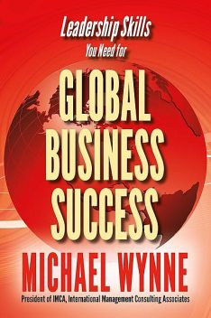 Global Business Success, Michael Wynne