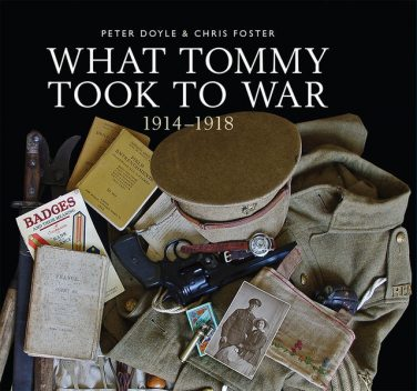 What Tommy Took to War, Peter Doyle, Chris Foster
