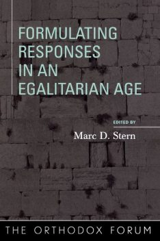 Formulating Responses in an Egalitarian Age, Marc D. Stern