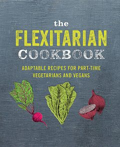 The Flexitarian Cookbook, amp, Ryland Peters, Small