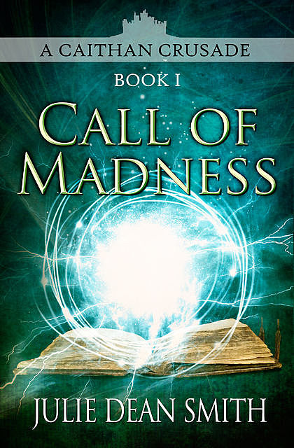 Call of Madness, Julie Smith
