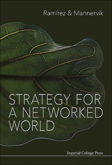 Strategy for a Networked World, Rafael Ramirez, Ulf Mannervik