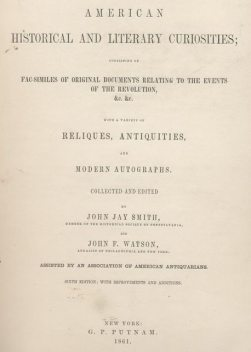 American Historical and Literary Curiosities, Part 10, J. Jay Smith