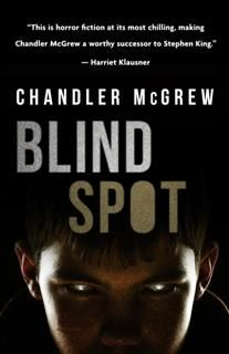 Blind Spot, Chandler McGrew