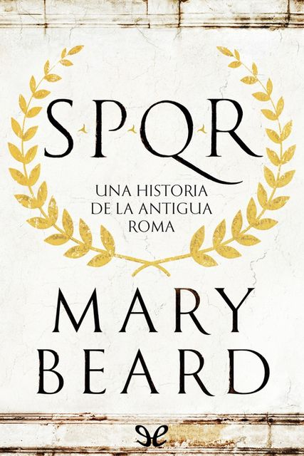 SPQR, Mary Beard