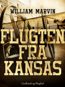 Flugten fra Kansas, William Marvin
