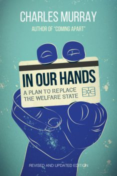 In Our Hands, Charles Murray