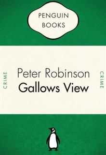 Gallows View, Peter Robinson