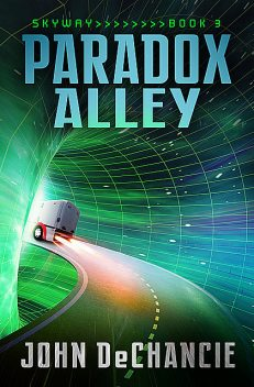 Paradox Alley, John DeChancie