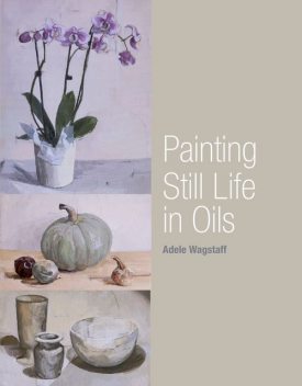 Painting the Nude in Oils, Adele Wagstaff