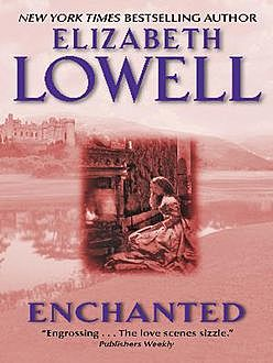 Enchanted, Elizabeth Lowell