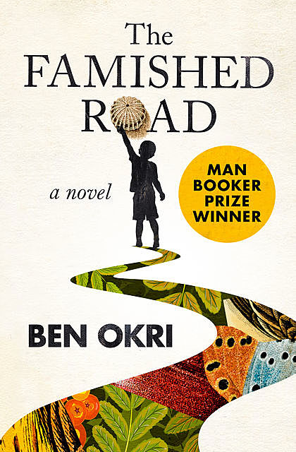 The Famished Road, Ben Okri