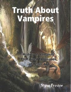 Truth About Vampires, Steve Preston