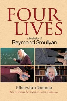 Four Lives, Jason Rosenhouse, Raymond Smullyan