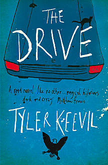 The Drive, Tyler Keevil
