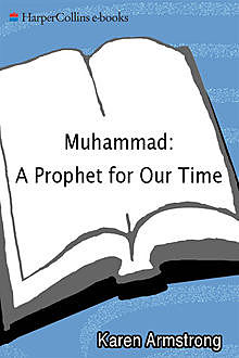 Muhammad: Prophet for Our Time, Karen Armstrong
