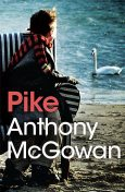 Pike, Anthony McGowan