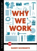 Why We Work, Barry Schwartz