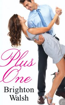 Plus One, Brighton Walsh