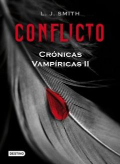Conflicto, L.J.Smith