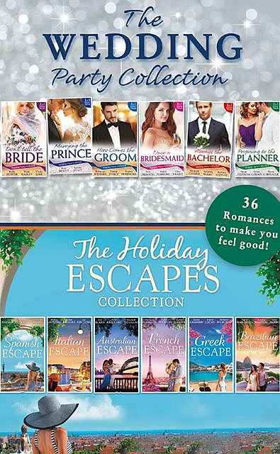The Wedding Party And Holiday Escapes Ultimate Collection, Kate Hewitt, Rebecca Winters, Emma Darcy, Sophie Pembroke, Cindy Kirk, Gina Wilkins, Kelly Hunter, Avril Tremayne, Tessa Radley, Sandra Hyatt