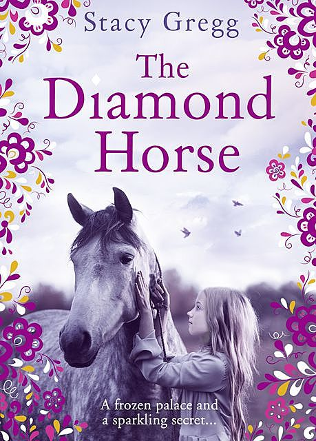 The Diamond Horse, Stacy Gregg