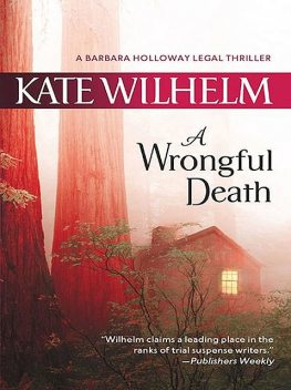 A Wrongful Death, Kate Wilhelm