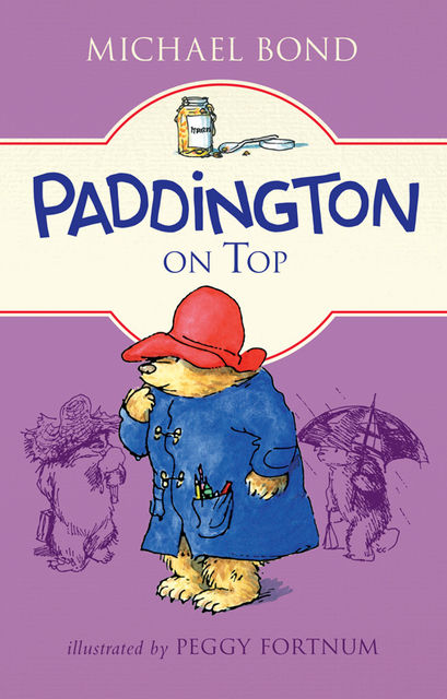 Paddington on Top, Michael Bond