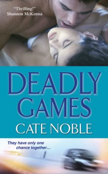 Deadly Games, Cate Noble